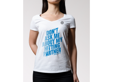 "T-Shirt ""Don't ask me about my Hittingpartner"" Frauen"